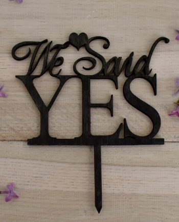 "Топер за торта ""We Said YES"""